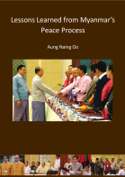 Lessons Learned from Myanmar's Peace Process