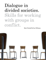 Dialogue in Divided Societies: Skills for Working with Groups in Conflict cover