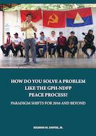 small cover HOW DO YOU SOLVE A PROBLEM LIKE THE GPH-NDFP PEACE PROCESS - COVER copy